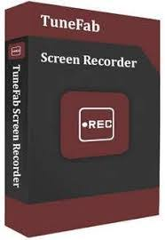TuneFab Screen Recorder Crack + Patch [ Latest Version ] Free Download 2021